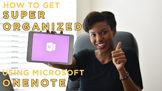 How To Get Super Organized Using Microsoft OneNote
