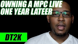 mPC Live One Year Later. MPC Live Review
