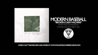 Modern Baseball - Broken Cash Machine