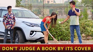 Don't Judge A Book By Its Cover || Aukaat || Inteqam || Gagan Summy