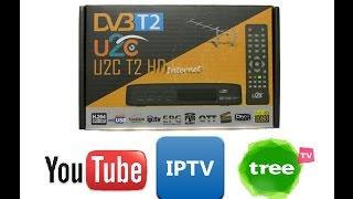 Шедевр! U2C T2 HD Internet IPTV+Youtube+TreeTV DVB-T2 тюнер Т2 - обзор новой прошивки