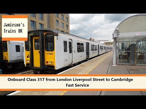Onboard Class 317 from London Liverpool Street to Cambridge Fast Service