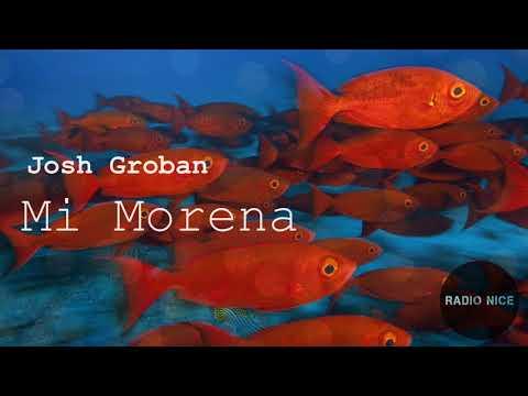 Lyrics - Josh Groban - Mi Morena