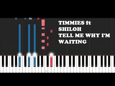 Timmies - Tell Me Why I'm Waiting ft. Shiloh (Piano Tutorial)