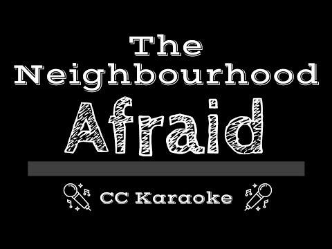 The Neighbourhood • Afraid (CC) [Karaoke Instrumental Lyrics]