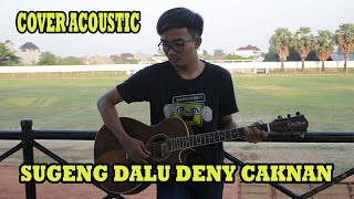 Sugeng dalu (Cover acoustic)