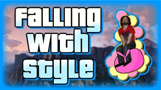 Falling With Style - GTA V PC