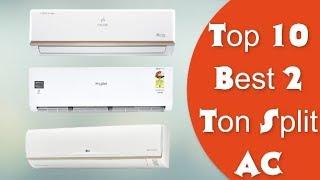 10 Best Split AC 2 Ton | With Price | India 🔥🔥🔥