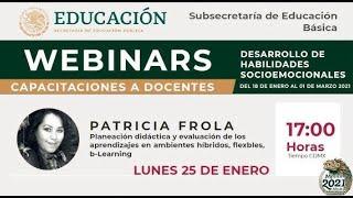 WEBINAR CAPACITACIONES A DOCENTES. PLANEACIÓN DIDÁCTICA Y EVALUACIÓN DE LOS APRENDIZAJES