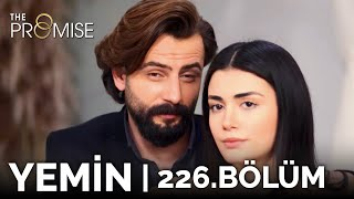 Yemin 226. Bölüm | The Promise Season 2 Episode 226