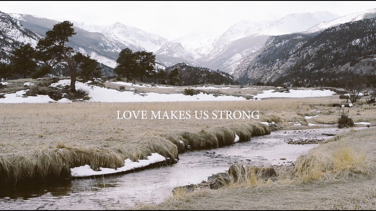 what makes love to be strong