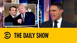 emmanuel-macron-and-donald-trump-s-friendship-tree-dies-the-daily-show-with-trevor-noah