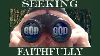 """Seeking God Faithfully- """"A Friend and a Foe"""""""