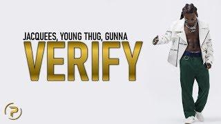 Jacquees - Verify (Lyrics) ft. Young Thug, Gunna