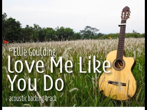 Love me Like You Do (Acoustic Minus One)