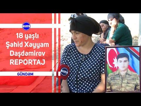 18 yaşlı Şəhid Xəyyam Daşdəmirov   REPORTAJ