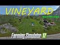 FS  17  Mods VINEYARD