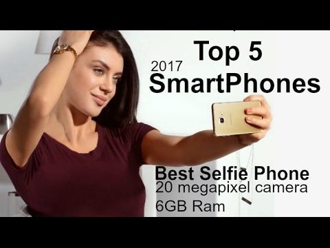 Top 5 Best SELFIE Smartphone Cameras 2017