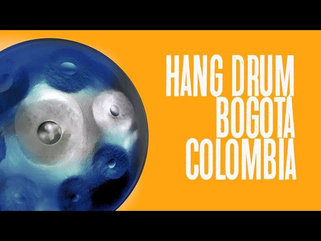 Así suena el HANG DRUM / Bogotá, Colombia / Blog de viajes