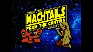 Machtails From The Cantina Episode 4 - John Duffy