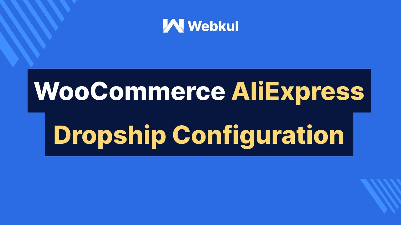 WooCommerce AliExpress Dropship | Configuration and Warehouse Management