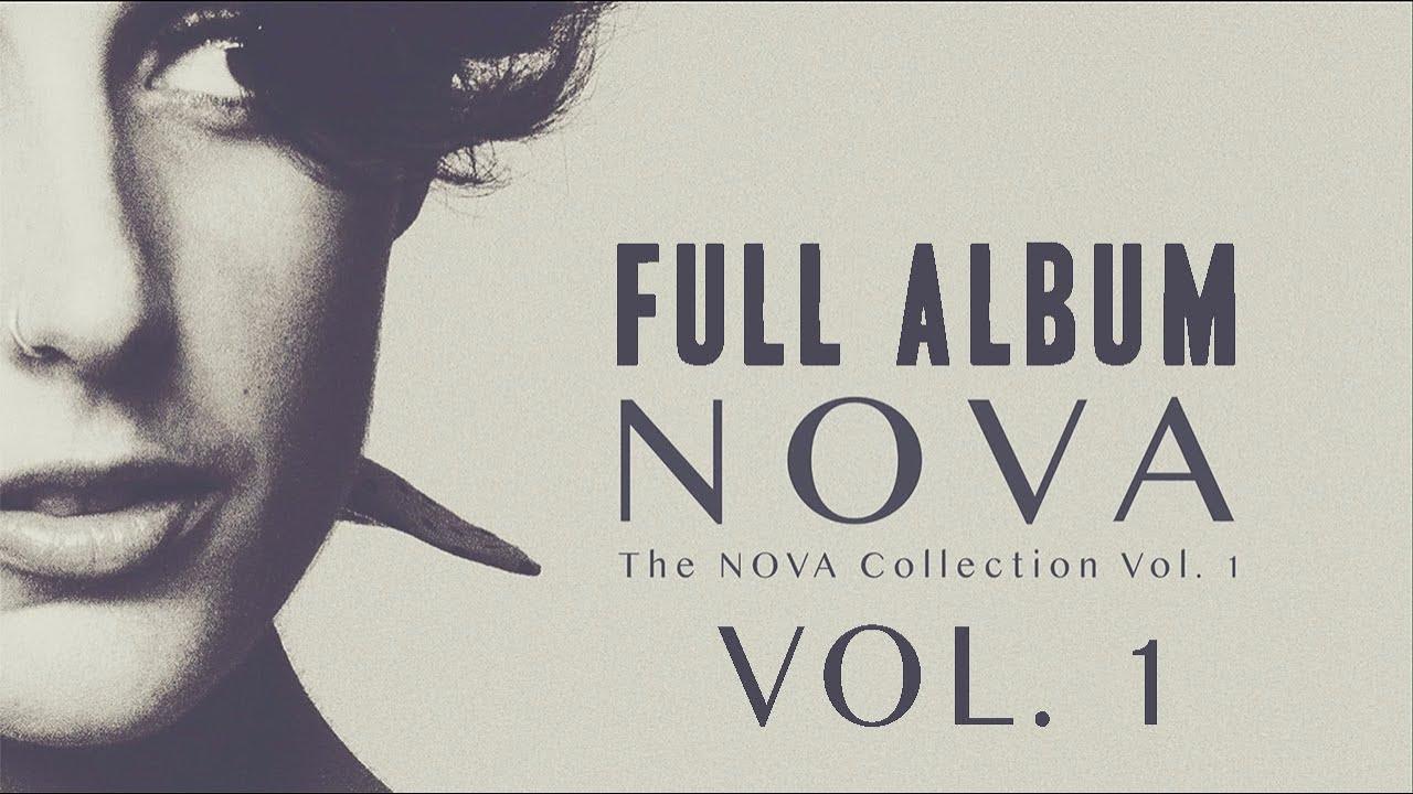 Download NOVA - The NOVA Collection Vol. 1 - Full album #1 (audio only)