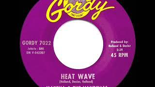 1963 HITS ARCHIVE: Heat Wave - Martha & the Vandellas (#1 R&B hit)