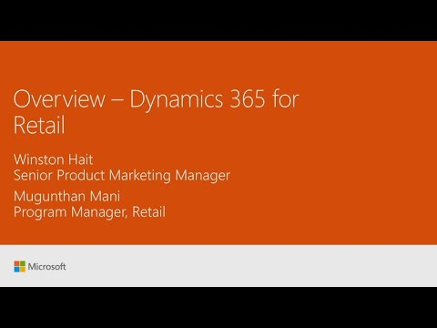 Overview: Microsoft Dynamics 365 for Retail - BRK2125