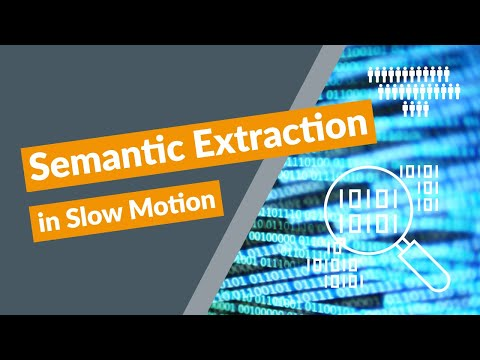 Semantic Extraction in Slow Motion