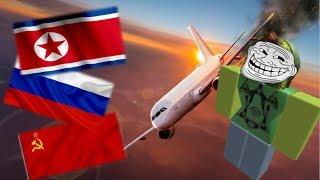 [RP] Plane crash on North Korea, Russia, Soviet | Exploiting RP | ROBLOX