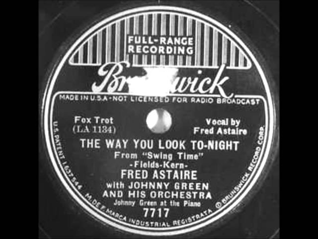 Fred Astaire The Way You Look Tonight video watch HD videos