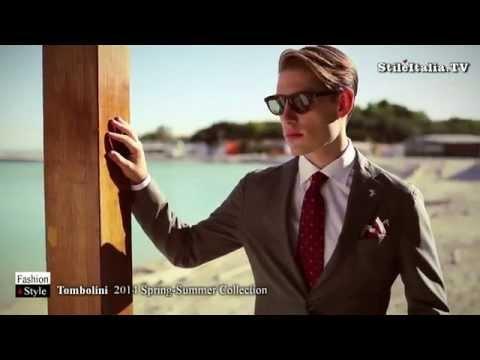 """Italian Gentleman""  - Tombolini - ""2014 Spring Summer"" -  ""Italian Fashion"" & ""Italian Tailoring"""