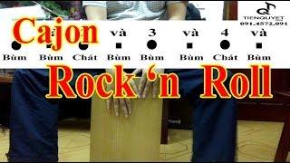 [Hướng Dẫn] Đệm Cajon Điệu Rock And Roll