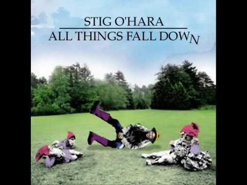 Stig O'Hara - All Things Fall Down (1970)