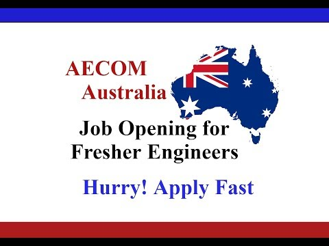 FRESHERS ENGINEERING JOBS || AECOM JOBS || AUSTRALIA JOBS  || ABROAD ||  MECHANICAL ENGINEER  JOBS