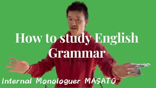 How to study English grammar in the most-effective way?