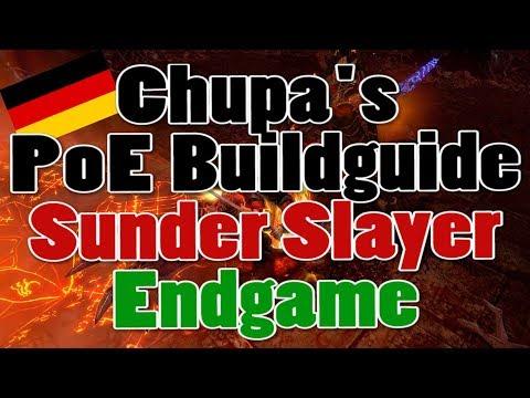 [3.2] Path of Exile Buildguide - Endgame Sunder Slayer Budget/Anfänger [Deutsch]