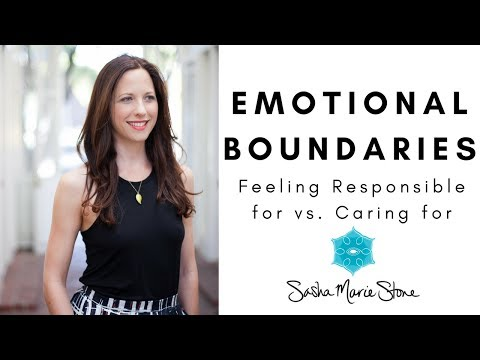 Emotional Boundaries: Feeling Responsible vs. Caring for Someone Else's Emotions