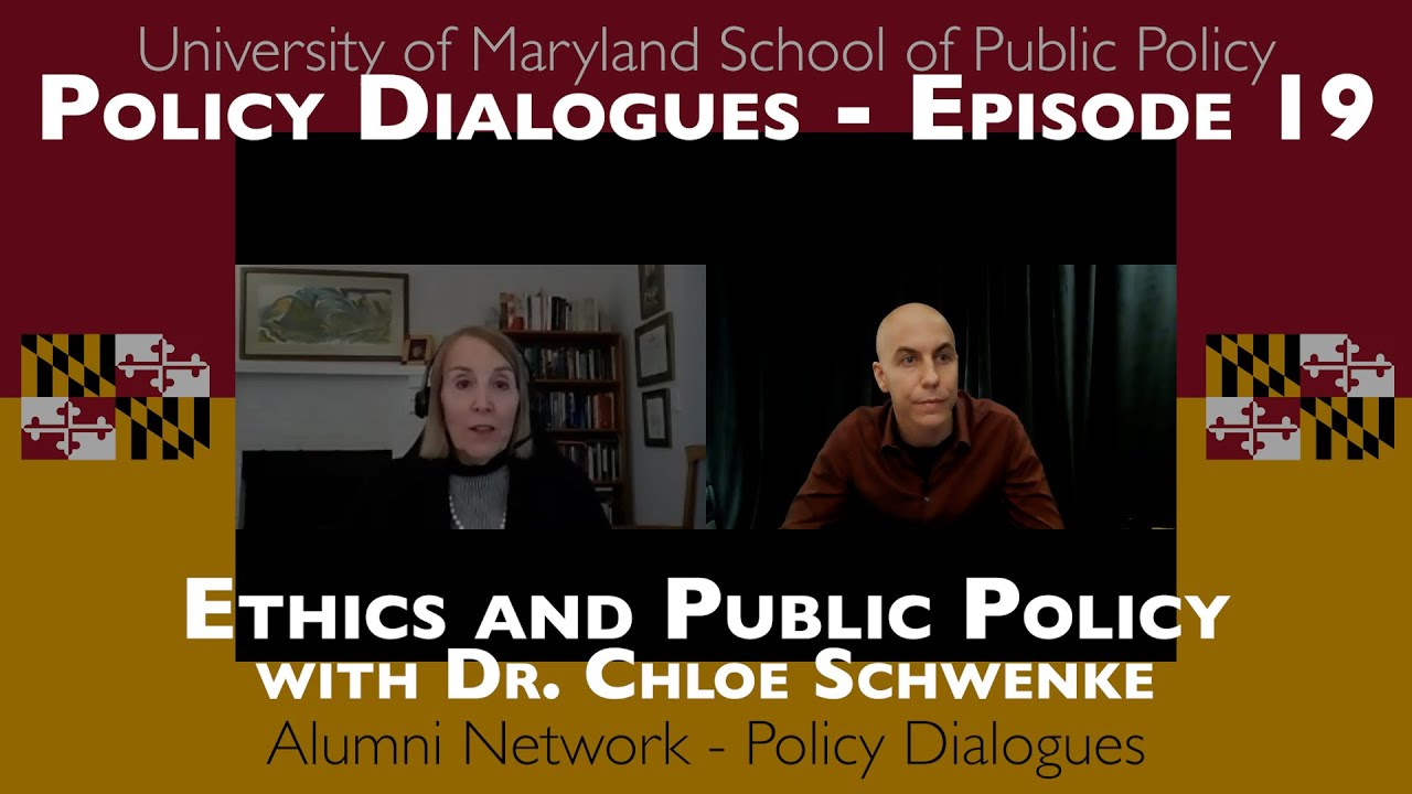 Ethics and Public Policy with Dr. Chloe Schwenke - Policy Dialogues Ep.19