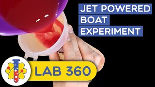 Jet Powered Boat Amazing Science Experiment That You Can Do At Home DIY