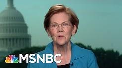 Senator Elizabeth Warren: President Trump WH Most Corrupt In Living Memory | Morning Joe | MSNBC