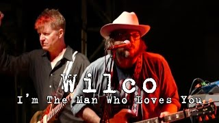 Wilco: I'm The Man Who Loves You [4K] 2015-08-01 - Gathering of the Vibes