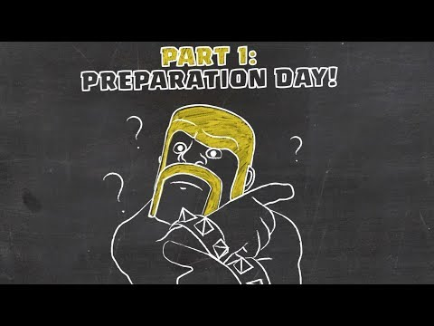 Clash of Clans: Preparation Day (Clan Wars 101)