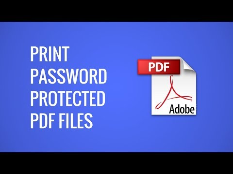 Print Password Protected PDF Files