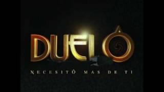 Duelo - 2008 - Necesito Más De Ti [Promo 2009]