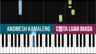 Andmesh Kamaleng - Cinta Luar Biasa (Piano Tutorial SLOW)