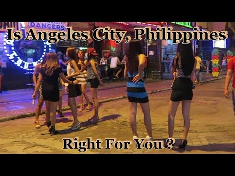 Is Angeles City, Philippines Right For You ?