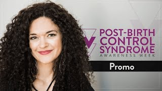 Post-Birth Control Syndrome Awareness - Dr. Jolene Brighten
