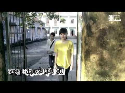 NGƯỜI YÊU CŨ (MV cover) ĐQH