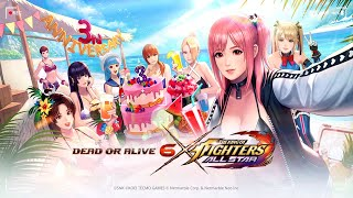 """The King Of Fighters All Star - """"Dead Or Alive 6"""" Collaboration & 3rd Anniversary [Part 106]"""
